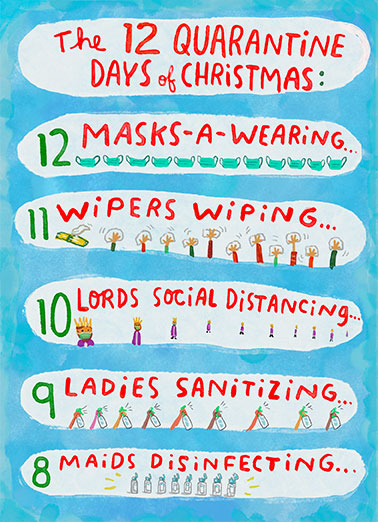 "12 Quarantine Days Funny Christmas Card Quarantine Send a wish with this fun ""12 Quarantine Days"" Christmas card or Ecard to put a smile on someone's face this holiday season."