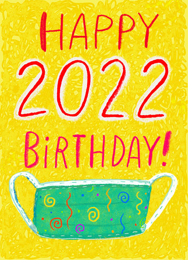 "2021 Birthday Funny January Birthday   Send a wish with this fun ""2021"" birthday card or Ecard to put a smile on someone's face today."
