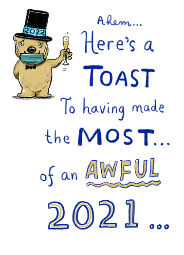 "2021 Toast Funny New Year's Card  Send a wish with this fun ""2021 Toast"" New Year card or Ecard to put a smile on someone's face today."
