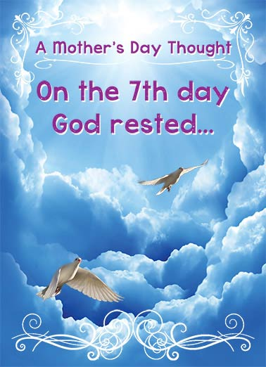7th Day Funny Mother's Day  From Friend On the 7th day, god rested.