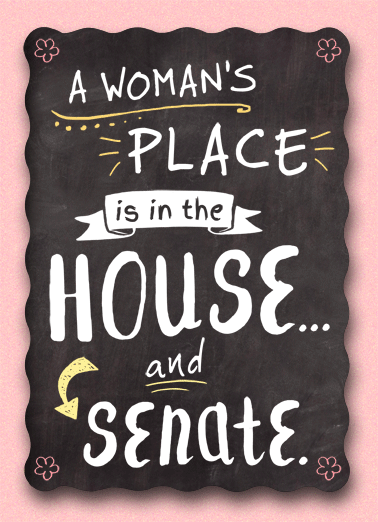 A Woman's Place Funny Mother's Day  Funny Political   Hope you're in a good place on Mother's Day!