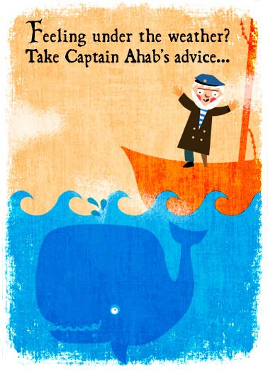 "Ahab's Advice Funny 5x7 greeting Card Get Well   ""Get Whale!"""