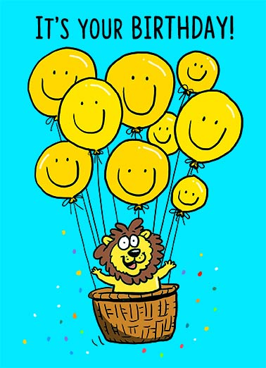 All Smiles Funny Birthday Card Cute Happy Birthday Balloons | Cute, lions, smile, funny, happy, smiling, critter, cute, loving, sweet, traditional, kids confetti, special, animal, float, sky, helium  Hope it's all smiles!