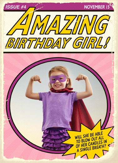 Amazing Birthday Girl Funny For Kid Card  Send a super hero sized Birthday greeting card  with this customizable photo card for your special girl. | super, hero, marvel, dc, comic, comics, books, graphic novels, cape, mask, fly, vintage, retro, old, wonder, lady, gal, woman, bat Wishing You a Super Birthday!