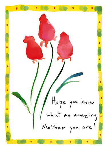 Funny Simply Cute Card  ,  Everyone else does! Happy Mother's Day