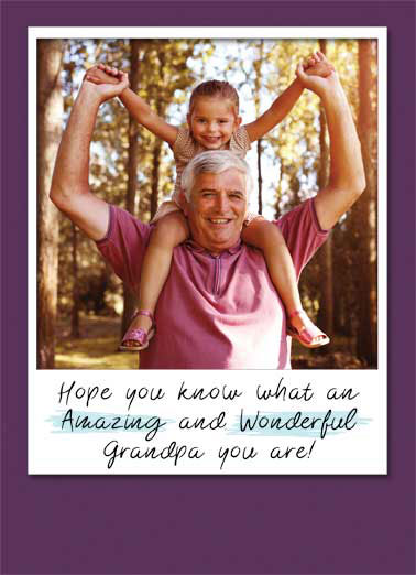 Amazing Wonderful Grandpa Upload FD Funny Father's Day Card For Grandpa  I sure do love you so much, Grandpa! | Happy Father's Day grandpa amazing wonderful photo upload card  I sure do love you so much, Grandpa!