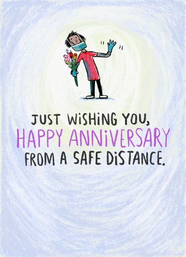 "Anniversary Distance Funny Anniversary Card  Say ""Happy Anniversary"" with this sweet wish ""from too far away"" - send as a print card or ecard on CardFool.  Happy Anniversary from too far away!"