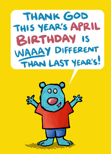 April Bday Critter Funny April Birthday Card  Send someone a personalized greeting card just in time for their birthday! | Happy April Birthday this year you have toilet paper pandemic coronavirus enjoy your day  This year you have toilet paper.  Happy Birthday