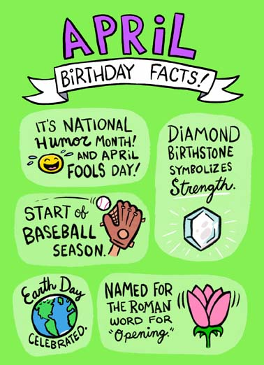 April Birthday Facts Funny April Birthday Card  Some fun birthday facts on this greeting card for people with april birthdays, Fact: Only the most awesome people have April Birthdays!