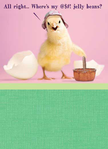 Funny For Us Gals Card  , Happy Easter to a Chick with Attitude!