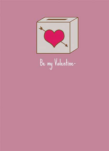 Be My Valentine Funny Valentine's Day Card For Bae  Your popularity could use a boost.