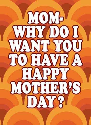 "Because I Said So Funny Mother's Day  From Son Send your mom the perfect Mother's Day greeting card, Make Mom laugh with this hilarious Mother's Day card, the perfect mother's day card for the mom who told you because i said so, ""Because I Said So!"""