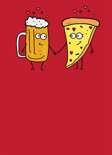 Beer and Pizza Funny Valentine's Day Card Cartoons The Funniest Valentine's Day Card for your special someone! |  Sweetheart - You complete me!