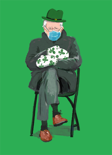 "Bernie St Pat Funny Quarantine Card St. Patrick's Day Send a wish with this funny ""Bernie Mittens"" St. Patrick's Day card or Ecard to put a smile on someone's face today."
