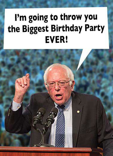 Bernie Funny Birthday Card Funny Political   And I'm going to make WALL STREET pay for it!