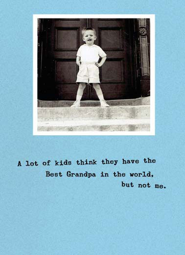 Best Grandpa Funny Father's Day  For Grandpa A retro picture of a kid saying that kids think they have the best grandpa in the whole world. | retro vintage dad father father's day stairs door know kid child think world I know I do!