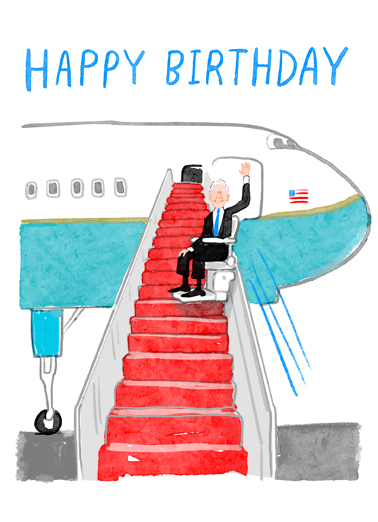 "Biden Stairway Funny Birthday Card April Birthday Send a wish with this fun ""Joe Biden won't trip now"" Birthday card or Ecard to put a smile on someone's face today."