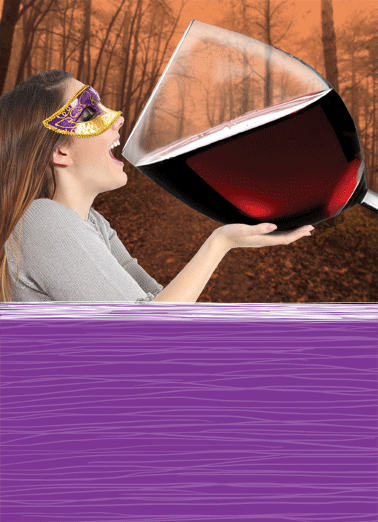 Big Glass of Wine HAL Funny Halloween Card   If you're only going to have one glass of wine, make it this glass! | Happy Halloween wine glass woman girlfriend girlfriends funny humor friends oversized   If you're only going to have one glass of wine, make it this glass!