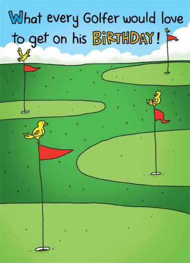 Birdie Golf Funny Birthday Card Golf An illustration of birds sitting on top of flags on putting greens. | cartoon illustration green golf birthday happy flag sand trap putt chip hook slice golfer hole  A birdie on every hole!