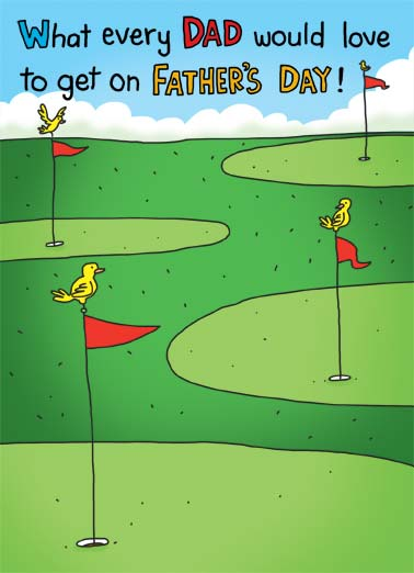 Birdie Funny Father's Day  Golf An illustration of a golf course with birds sitting on all the flags. | bird birdie flag pin golf course green dad father father's day putt cartoon illustration  A birdie on every hole!
