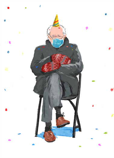 "Birthday Bern Funny Birthday  Funny Political Send a wish with this funny ""Lonely Bernie Mittens"" Birthday card or Ecard to put a smile on someone's face today."