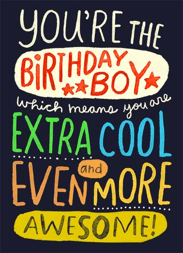 "Birthday Boy Funny Birthday  For Him Send a smile with this fun ""You're the Birthday Boy"" card or Ecard to put a smile on his face today... and we'll include Free first-class postage on all printed cards and a free printout link on all Ecards that arrive instantly."