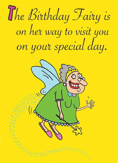 Funny Birthday Card Aging Birthday Fairy, ,  Man, we need to shut that b*tch down!