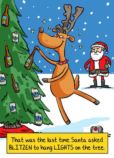 "Blitzen Funny Drinking  Christmas  ""It's Christmas, hope you get blitzed!"""