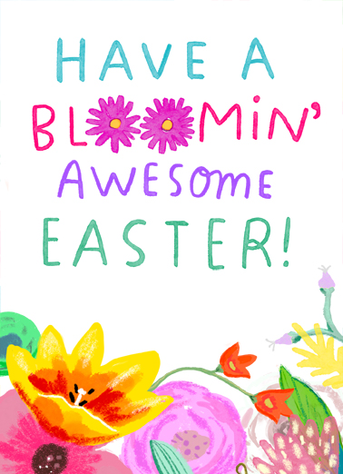 "Bloomin Awesome Easter Funny Easter Card  Send a wish with this sweet ""Bloomin Awesome Easter"" Easter card or Ecard to put a smile on someone's face today."