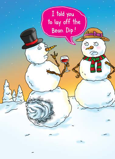 Funny Christmas Card  Snowman has digestive problems | Christmas snowman illustration cartoon blowout blow out lay off bean dip told husband wife top hat scarf wine, Hope your Christmas is a blowout!