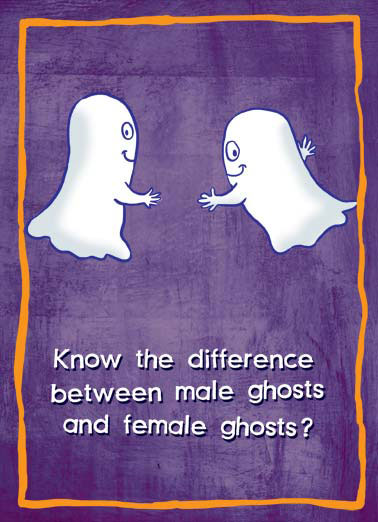 Boobies Funny Halloween Card For Him Know the difference between male ghosts and female ghosts? | ghost spirit halloween male female candy boo boobies   Boooooooooo!