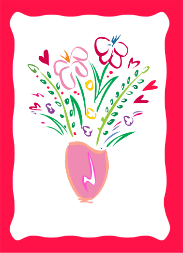 Bouquet for Val Funny Valentine's Day  Sweet Send this sweet Valentine's Day Ecard to the love of your life, and we'll include a free printout!  Wishing a very special person a very Happy Valentine's Day.