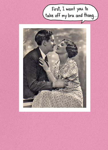Bra and Thong GAL Funny Galentine's Day Card  A retro photo of a couple talking about taking off a bra and thong. | bra thong take off retro vintage promise underwear never galentine's day galentine  ...Then promise never to wear my underwear again!