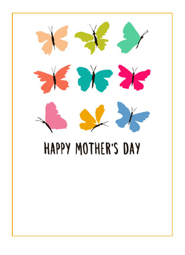 "Butterflies MD Funny Mother's Day Card For Her A picture of butterflies with the words ""happy Mother's Day"". 