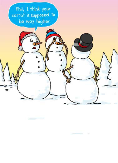 Carrot Funny Christmas Card  Two snowmen notice how low another snowman has put the carrot on his body. | snow snowman snowmen Merry Christmas Happy carrot xmas pine tree cartoon illustration hat magic coal branch stick snowball sunset sun winter cold freeze penis dick prank crude  Hope this Christmas STANDS OUT from the rest!