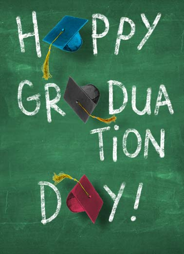 Chalkboard Funny Graduation Card  Happy Graduation Day. | happy graduation day hat tassel chalk chalkboard congratulation congratulations grad graduate high school college Congratulations, Grad!