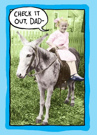 Check It Out Dad Funny 5x7 greeting  Funny Animals retro donkey child kid dad father father's day ass  I got off my ass and got you a Father's Day card.