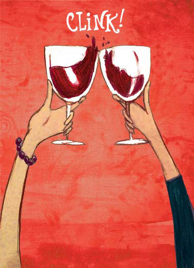 Clinking Buddies WD Funny Cartoons Card Wine Two women toast/clink their wine glasses together. | toast clink clinking women woman wine buddy friend BFF drink drinking glass alcohol  Happy Wine Day to my CLINKING BUDDY!