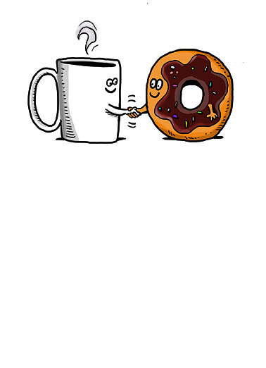 Coffee and Donut Funny Thank You Card Cartoons A great pair for a great meeting! | Business, fun, cards, coffee, donut, doughnut, mug, smile, friends, coworkers, hands, shake, meet, meeting, coworker, boss, caffeine, hug, work, deal, make a deal, closing, working Thanks for the great meeting!