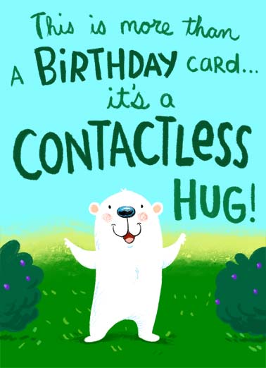 Contactless Hug Funny Quarantine Card Sweet A picture of a bear in a forest sending a contactless hug. | quarantine new normal social distance distancing hug contact contactless shelter in place forest sweet embrace cartoon illustration sweet bear warm warmest wishes wish big biggest virus covid-19 pandemic sick fever flu  Sending you the warmest of wishes and the biggest of hugs!