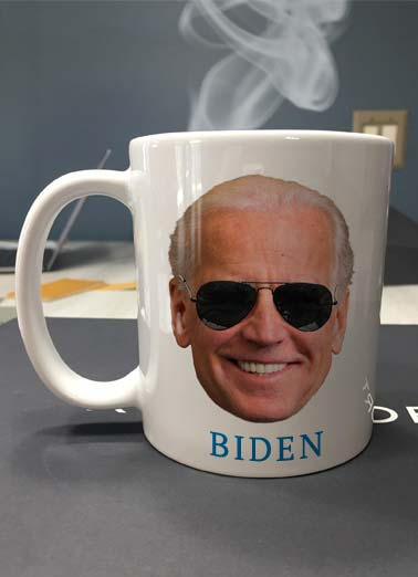 Cup of Joe Funny Birthday Card Funny A photo of a coffee mug with a picture of Joe Biden's face on it. | Joe Biden president elect election coffee happy birthday sunglasses hot funny political democrat vote votes mug Thought you'd like start your Birthday with a hot cup of Joe!