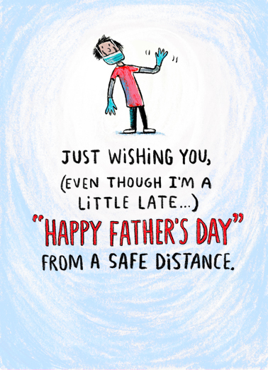 "Dad Late Distance Funny Father's Day Card  Send a belated wish with this fun ""Dad Late Distance"" Father's Day card or Ecard to put a smile on his face today... and we'll include Free first-class postage on all printed cards and a free printout link on all Ecards that arrive instantly.  Happy Father's Day from too far away!"
