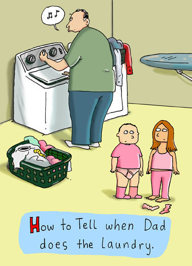Funny Cartoons Card  Dad, Laundry, Funny, Housework, Jokes, Father's Day, Fun, Humorous, Hilarious, Pink, Washing machine, Drying, Fail, LOL, Dad Fail,  (blank inside)