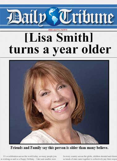Daily Tribune Funny Birthday  For Mom   GREAT NEWS! Your Birthday's here.