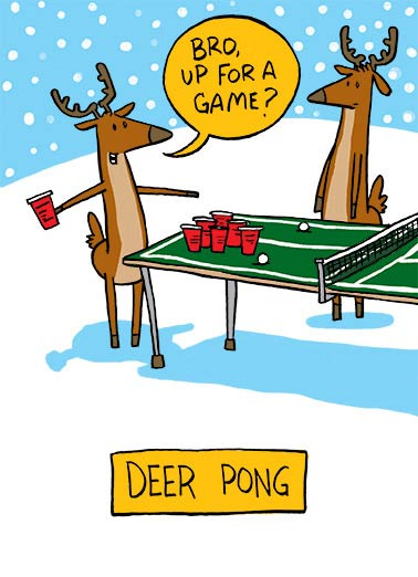 Deer Pong Funny Christmas Card For Him Santa's reindeer playing ping pong and drinking beer.