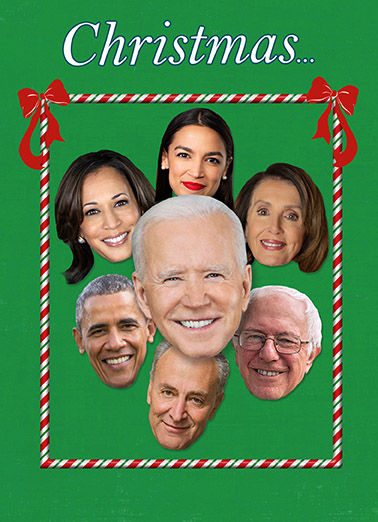 Democrat Christmas Funny Christmas Card  Crazy Bernie Sanders, Hillary Clinton, Barack Obama, Joe Biden, Bill Clinton, Elizabeth Warren, Nancy Pelosi | nuts fruitcakes turkeys christmas fun silly gop democrat trump donald ham holiday funny A time for TURKEYS, HAMS, FRUITCAKES and NUTS!