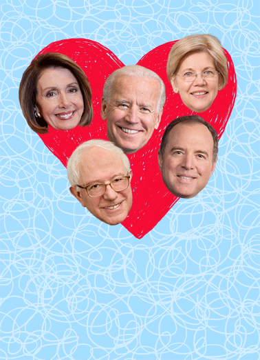Democrat Heart Funny Valentine's Day Card Funny Send funny political greeting cards just in time for Valentine's Day! | Warren Bernie Sanders Adam Schiff Nancy Pelosi Joe Biden Donald Trump heart politics 2020 campaign big boobs  For Valentine's Day, thought you'd like a card with big boobs on it.
