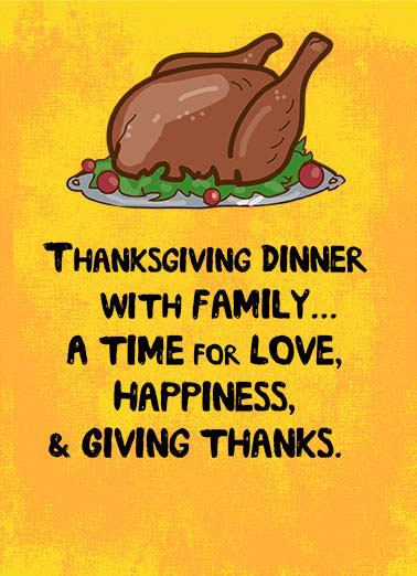 Dinner with Family Funny Thanksgiving Card