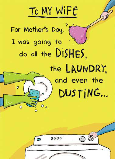 Do the Dishes Funny Mother's Day  For Wife