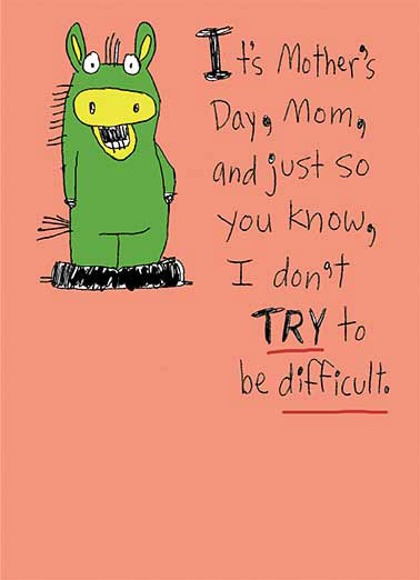 Don't Try Funny For Mom  Mother's Day